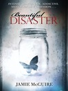 Beautiful Disaster (eBook)